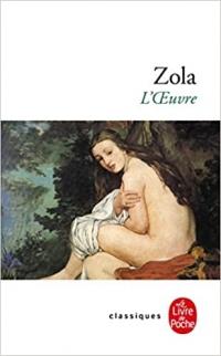 Zola, l&aposoeuvre