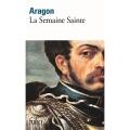 Aragon, La semaine sainte, 1958, Paris, Gallimard