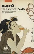 Nagai Kafû, Le bambou nain, 1998, Arles, Picquier