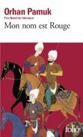 Orhan Pamuk, Mon nom est rouge, 1998, Paris, Gallimard